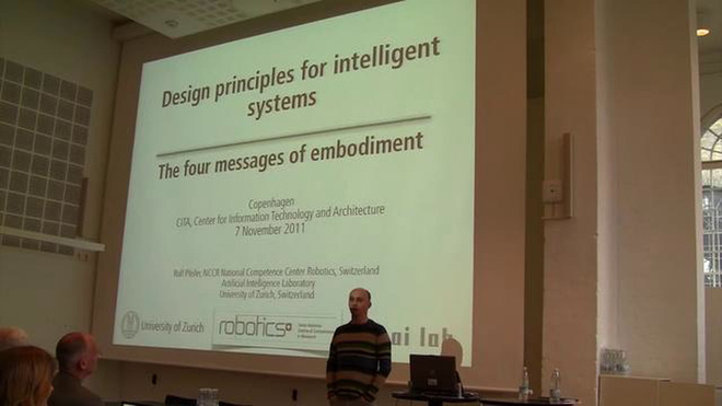 Rolf Pfeifer (University of Zurich, Dep. of Informatics) at the Cybernetics, Architecture and Robotics seminar, Copenhagen 2011