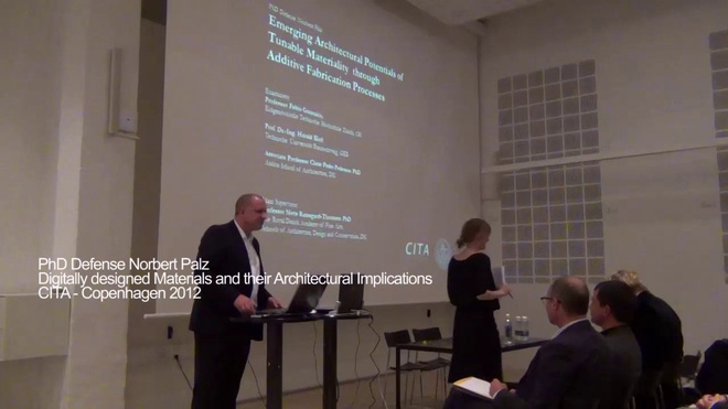 CITA PHD Defense Norbert Palz - Digitally designed Materials and their Architectural Implications